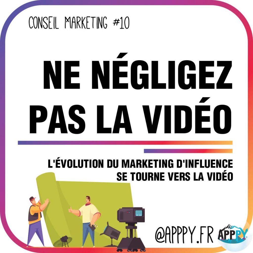 Conseil marketing #10 : Ne négligez pas la vidéo