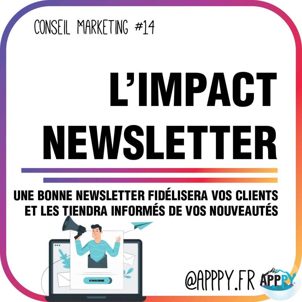Conseil marketing #14 : L'impact d'une Newsletter