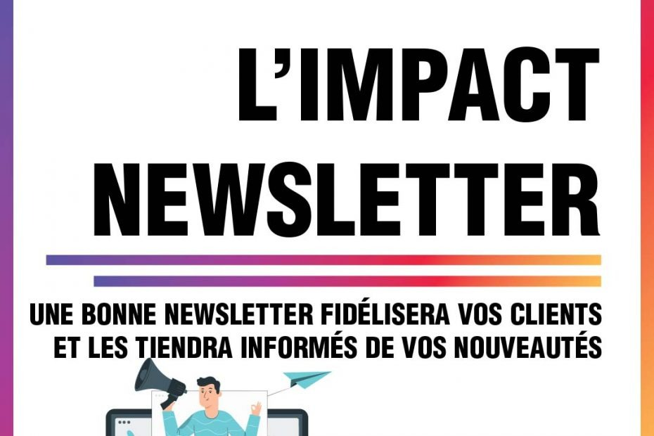 Conseil marketing #14 : L'impact d'une Newsletter