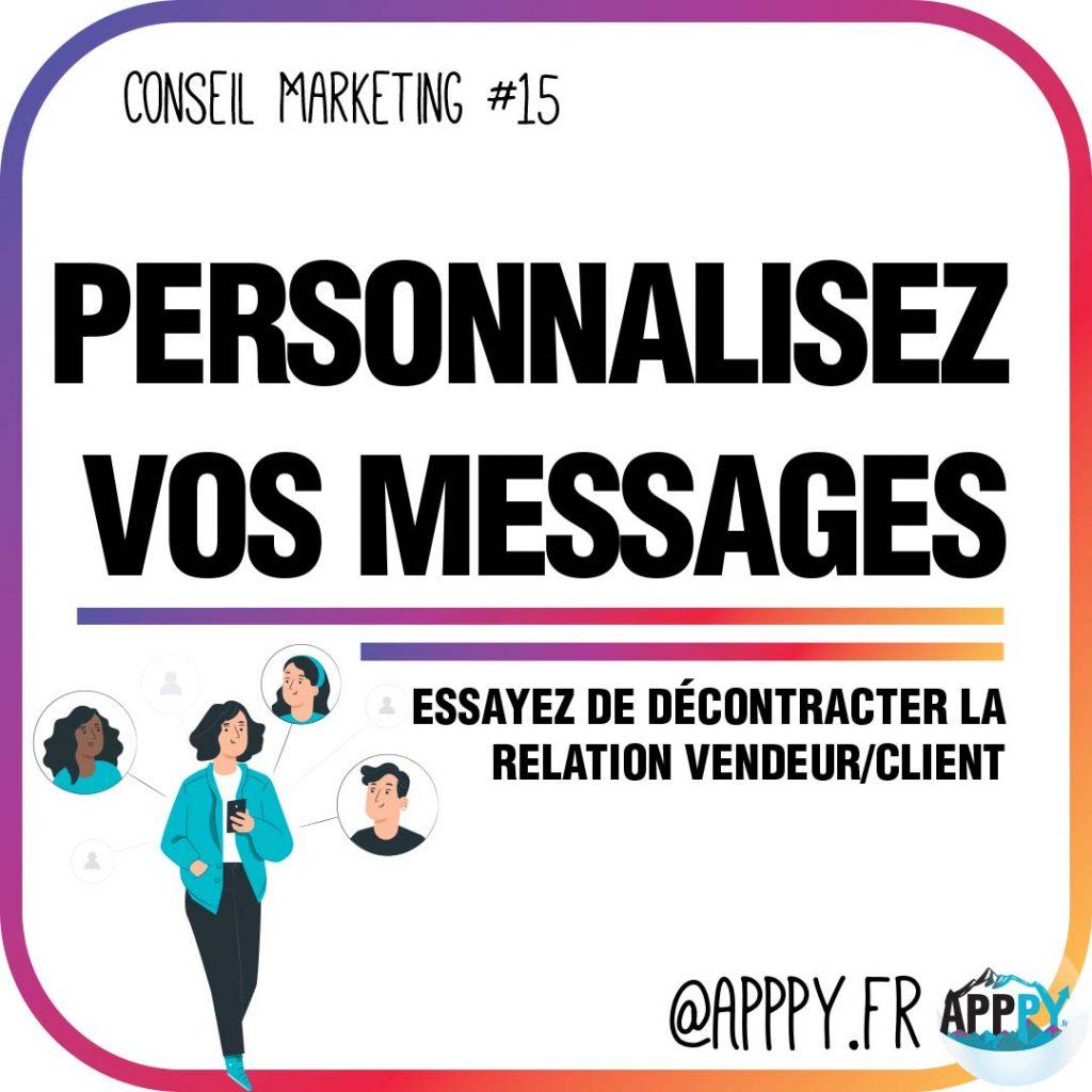 Conseil marketing #15 : Personnalisez vos messages