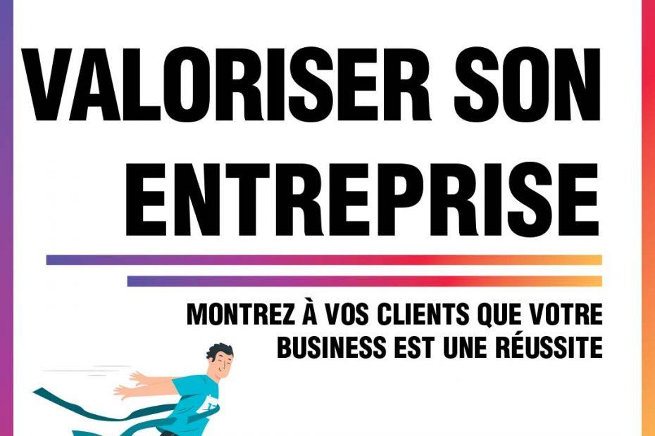 Conseil marketing #20 : Valoriser son entreprise